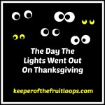 The Day The Lights Went Out On Thanksgiving