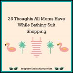 36 Thoughts All Moms Have While Bathing Suit Shopping