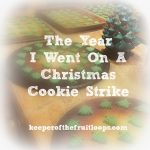 The Year I Didn't Make Christmas Cookies